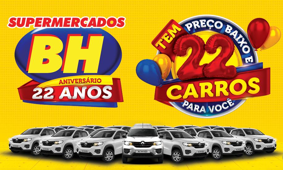 Supermercados BH completam 22 anos com promoção para seus clientes.